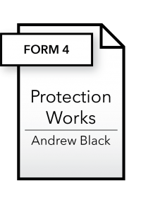 Form_Protection Works - Form 4 - Andrew Black